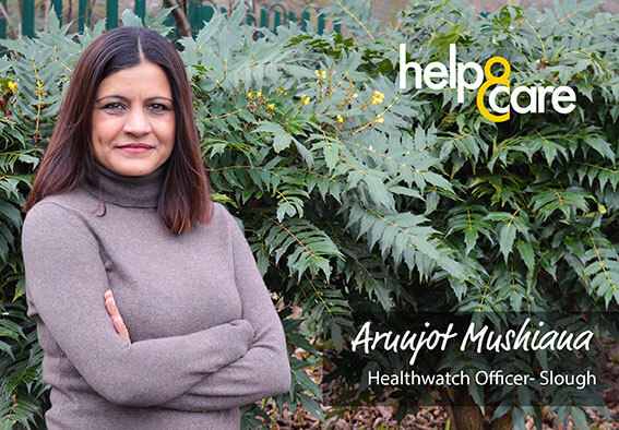 Arunjot Mushiana - Healthwatch Officer - Slough