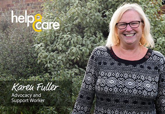 Karen Fuller - Advocacy and Support Worker